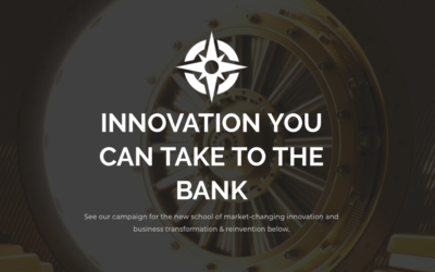 """Innovation You Can Take To the Bank"" – The Start of a Campaign #1-9"