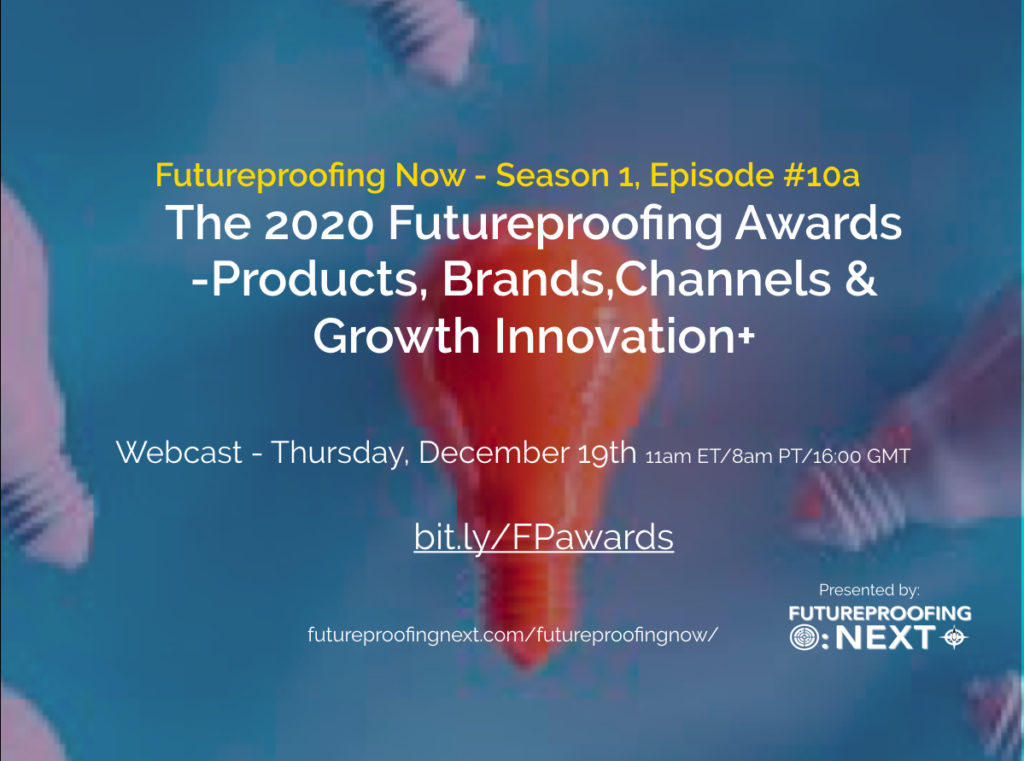 The 2020 Futureproofing Awards - Products, Brands,Channel & Growth & Innovation
