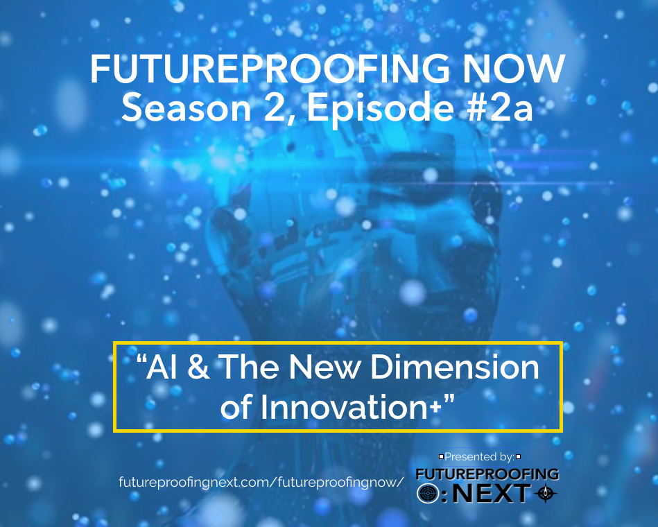 AI & the Dimension of Innovation ++ - Episode #2a