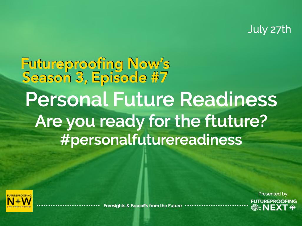 Season #3 Episode #7 - personal Future Readiness