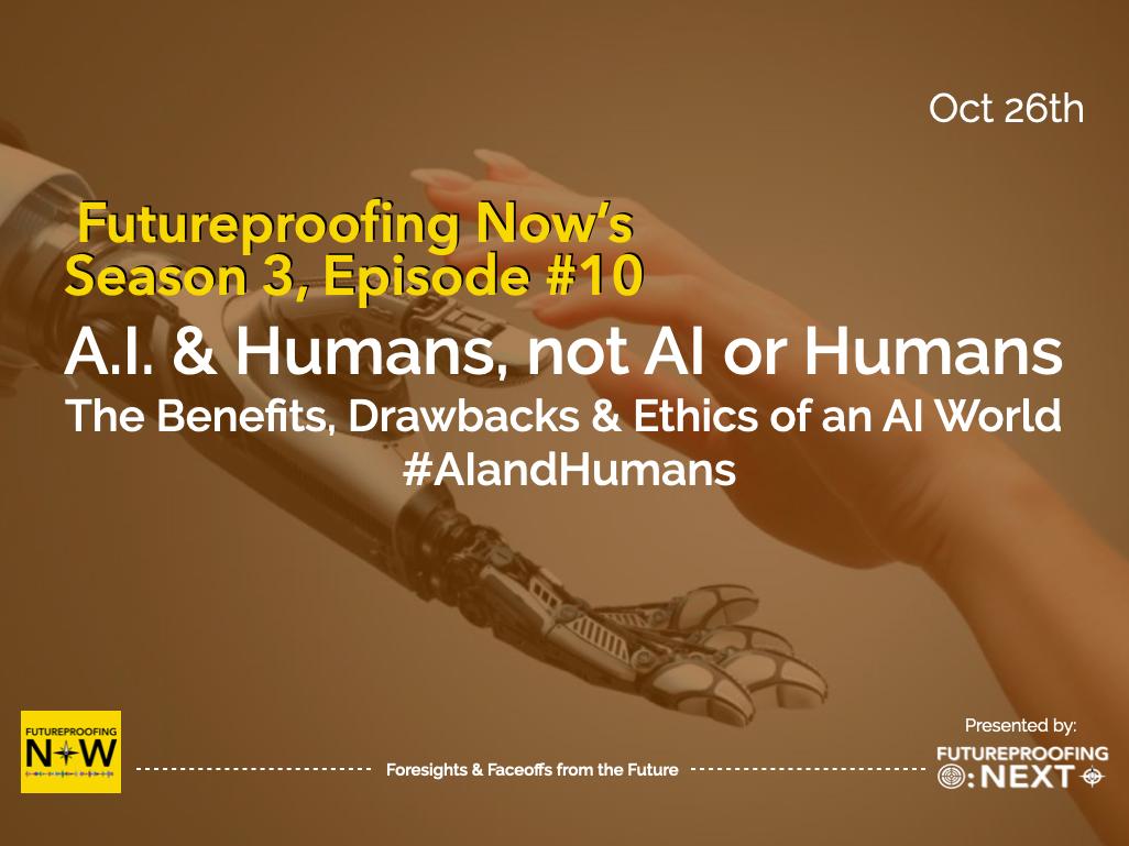 Season #3 - Episode #10 - AI & JHumans, Not AI or Humans