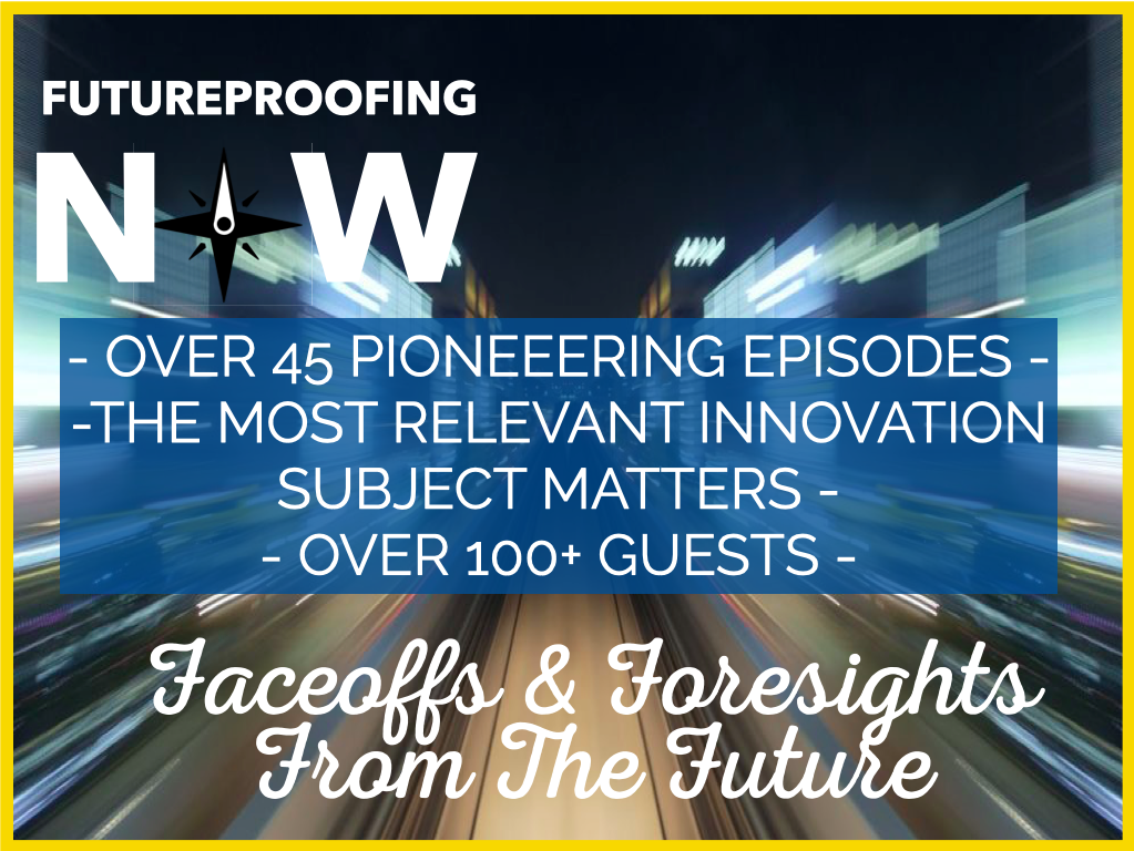 The Futureproofing Now Archives