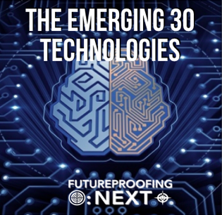 The Emerging 30 Technologies
