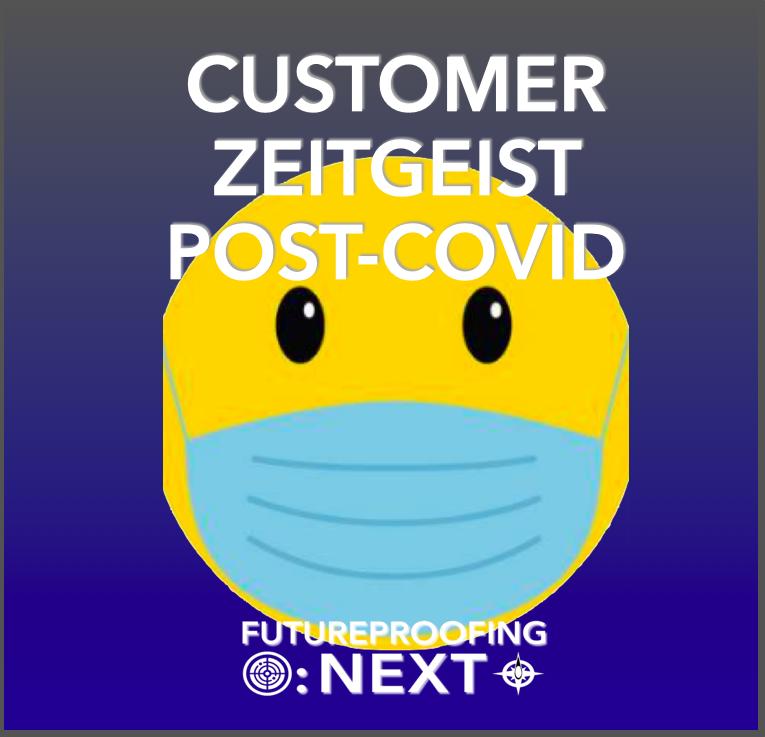 customer zeitgeist post-covid