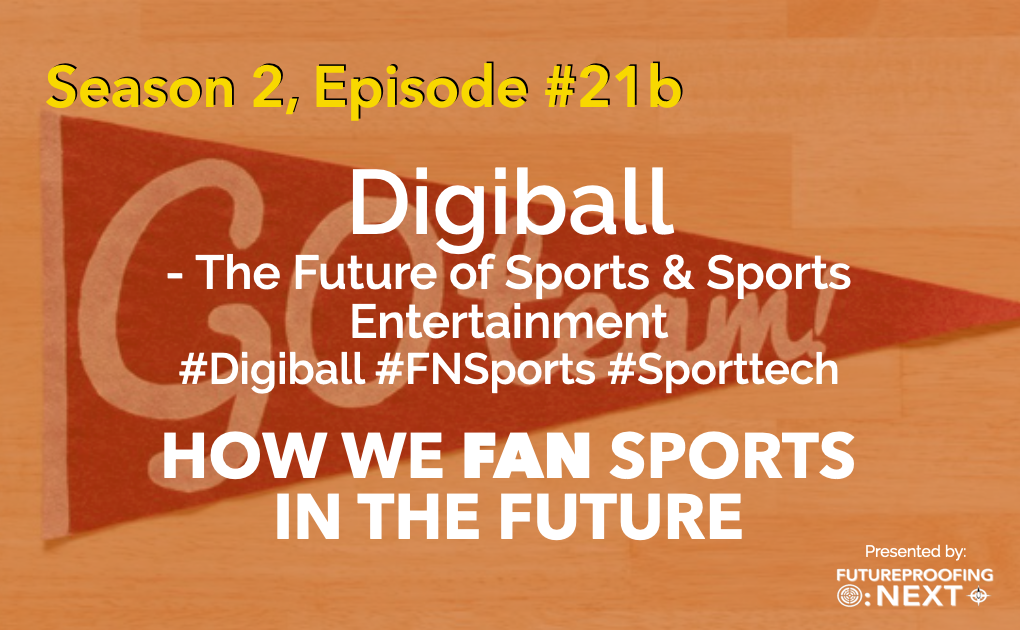 Digiball - How we Fan Sports in the Future