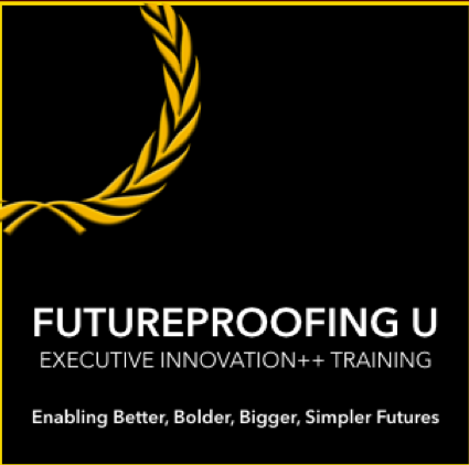 Futureproofing U - The Best in Corporate Innovation++ Training